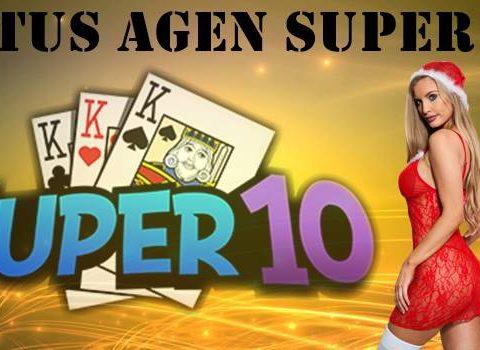 Situs Agen Super10 Dijamin Memuaskan Dan Banyak Bonus